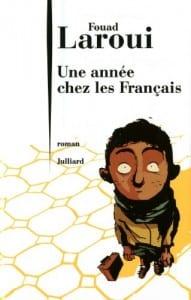Fouad Laroui : Une Année Chez Les Français